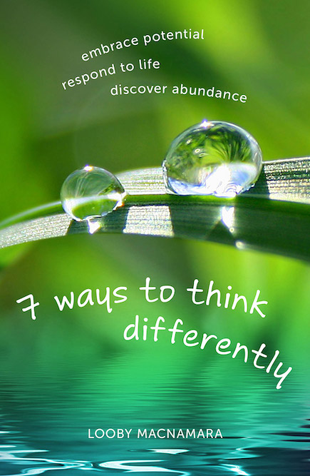 front cover of 7 ways to think differently with ain drops on leaf